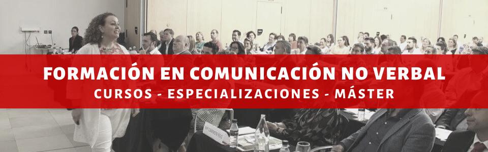Formación en Comunicación No Verbal: Cursos, especializaciones y Máster