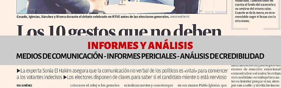 Informes y Análisis para medios de comunicación, informes periciales y análisis de credibilidad