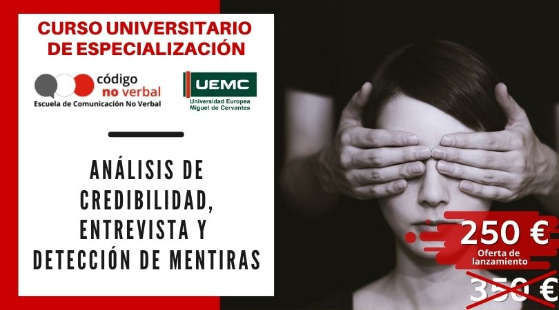 Curso Universitario de Especialización en Análisis de Credibidilidad, Entrevista y Detección de Mentiras
