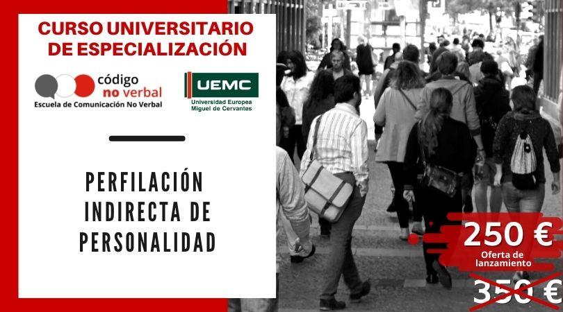 Curso Universitario de Especialización en Perfilación Indirecta de Personalidad