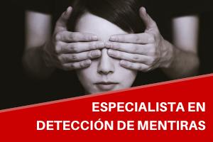 Curso Universitario de Especialización en Análisis de Credibilidad, Entrevista y Detección de Mentiras